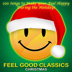 100 Feel Good Christmas Classics MP3 Download Only 99¢