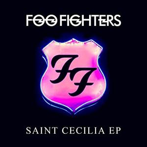 """FREE Foo Fighters """"Saint Cecilia"""" EP MP3 Album Download"""