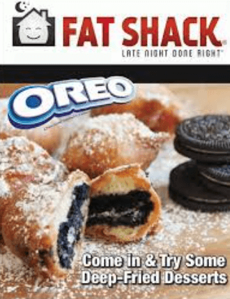 3 FREE Deep-Fried Oreos at Fat Shack