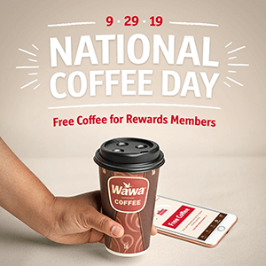 FREE Cup of Coffee at Wawa on September 29th