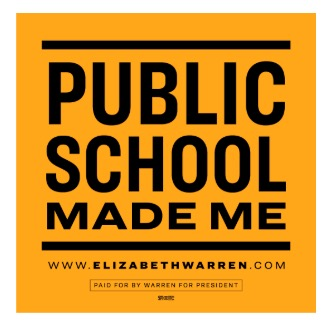Free Sticker from Elizabeth Warren - Public School Made Me