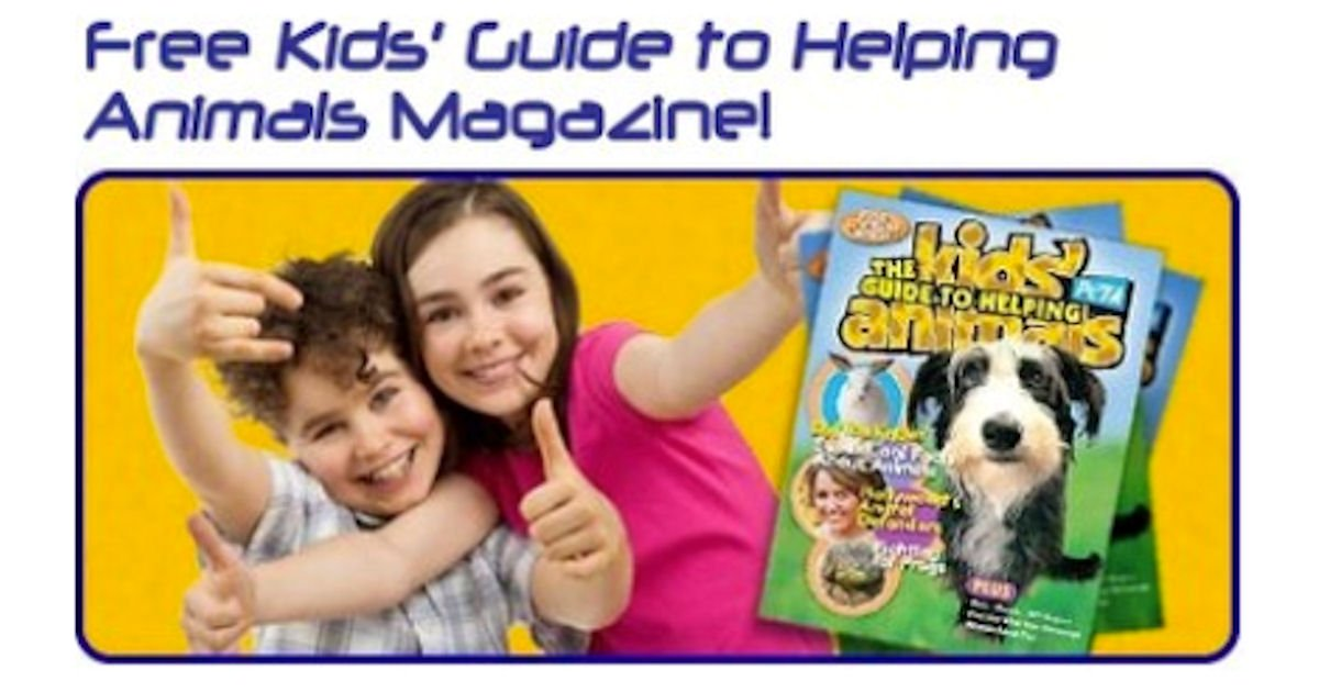 Free Kids' Guide to Helping Animals Magazine + Stickers