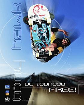 "FREE Tony Hawk ""Be tobacco free!"" Poster"