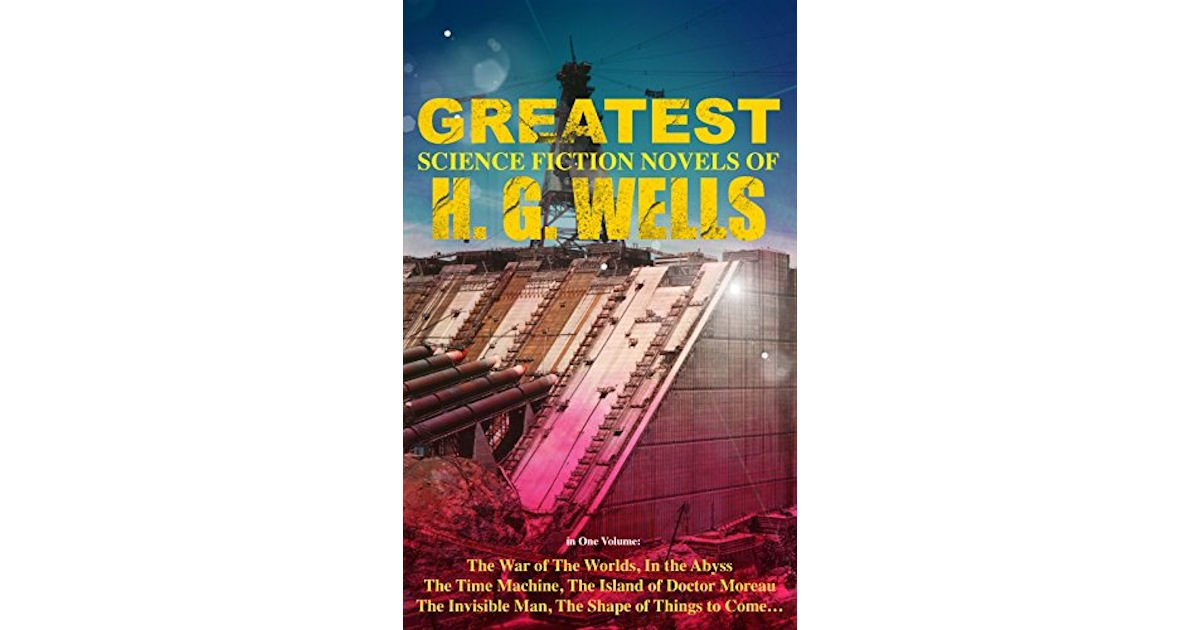 Free The Greatest Science Fiction Novels of H. G. Wells eBook