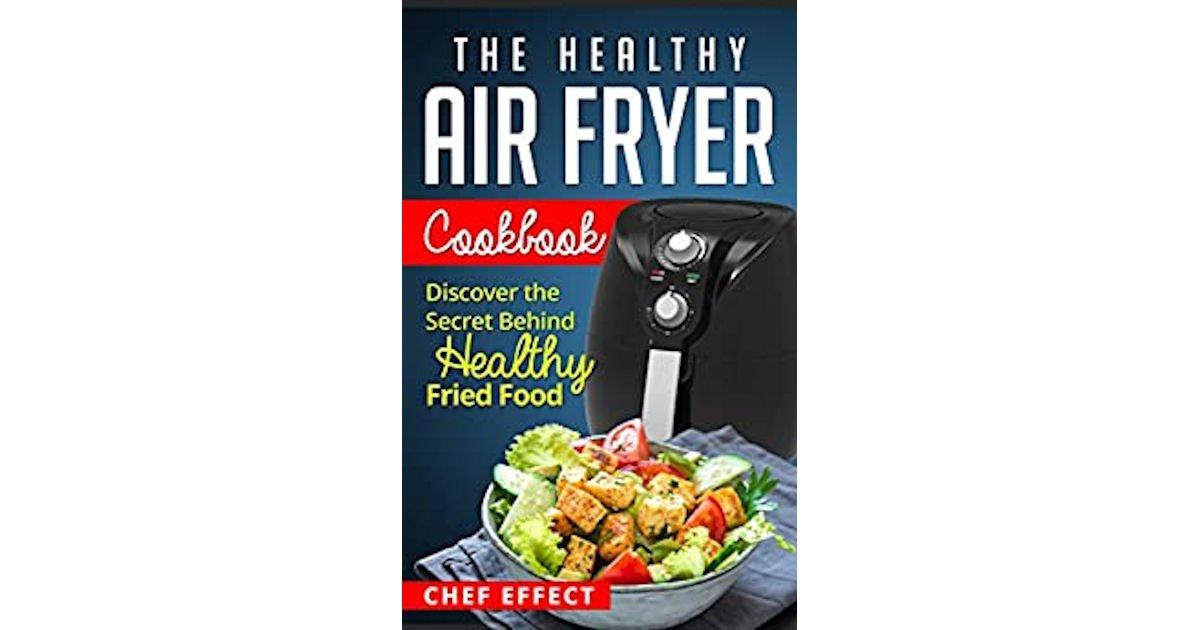 Free The Healthy Air Fryer Cookbook eBook
