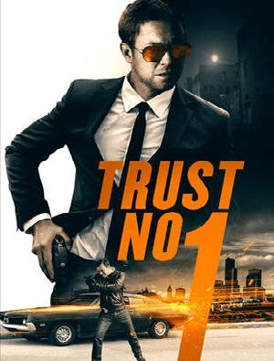 FREE TRUST NO 1 (2017) Movie on FandangoNow