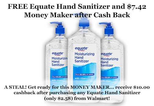 FREE Equate Hand Sanitizer and $7.42 Money Maker after Cash Back