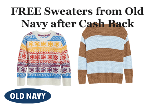 FREE Sweaters from Old Navy after Cash Back